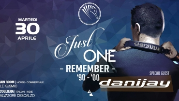 Just One – Remember '90 '00 – with Danijay