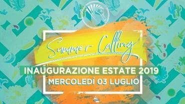 Inaugurazione Estiva – Summer Calling